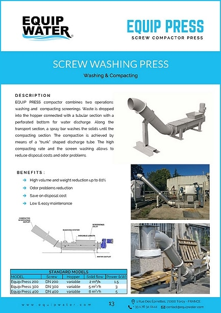 """EQUIP PRESS compactor combines two operations: washing and compacting screenings. Waste is dropped into the hopper connected with a tubular section with a perforated bottom for water discharge. Along the transport section, a spray bar washes the solids until the compacting section. The compaction is achieved by means of a """"trunk"""" shaped discharge tube. The high compacting rate and the screen washing allows to reduce disposal costs and odor problems."""